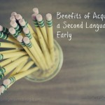 Benefits of Acquiring a Language Early
