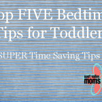 Top FIVE Bedtime Tips for Toddlers