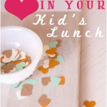 Ideas For Showing Love in Your Kid's Lunch