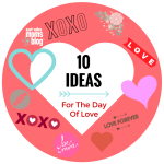 10 Ideas for celebrating the day of LOVE around the Valley!