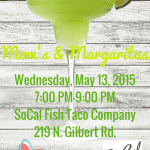 Spring Mom's Night Out: Mom's & Margaritas at SoCal Fish Taco Co.