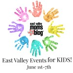 {Weekly Roundup} East Valley Events for Kids June 1-7th