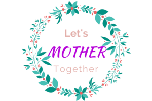 Mother together