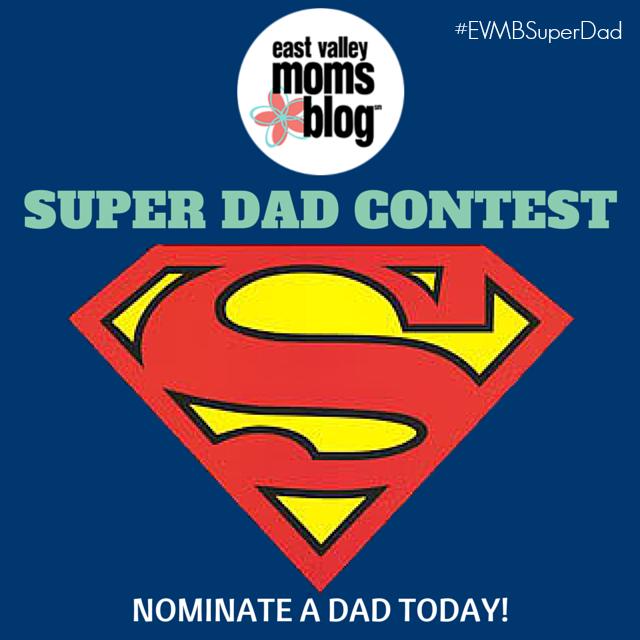 Nominate your SUPER DAD starting June 1st!