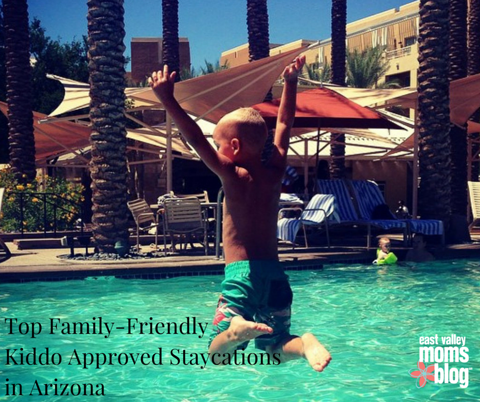 Top Family-Friendly Kiddo Approved Sataycations in Arizona