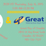 Back to School Playdate at Great Play of Chandler on July 16th!