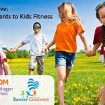 Kids on the Move: 3 Components to Kids Fitness