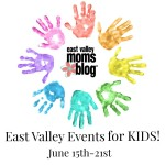 {Weekly Round Up} East Valley Events for Kids June 15-21st