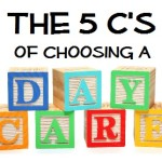 The 5 C's of Choosing a Daycare