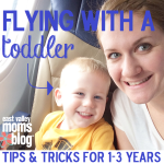 Flying with a Toddler {Tips & Tricks for 1-3 Years}