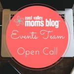 Open Call:: Join the East Valley Moms Blog