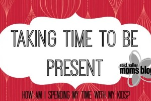 Taking Time To Be Present