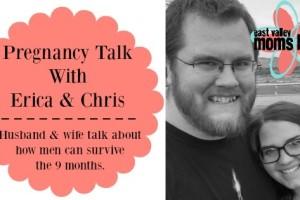 Pregnancy Talk With Erica & Chris