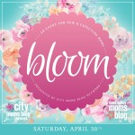 Bloom: An event for all moms!