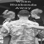 When Husbands Away