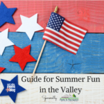 2016 Guide for Summer Fun in the Valley!