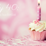 40 by 40:: my personal bucket list!