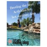Beating the heat: Activities for hot summer days