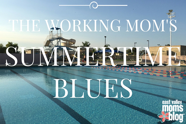 The Working Moms Summertime Blues
