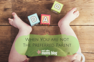 When You Aren't The Preferred Parent