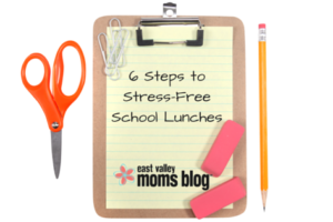 6 Steps to Stress-Free School Lunches