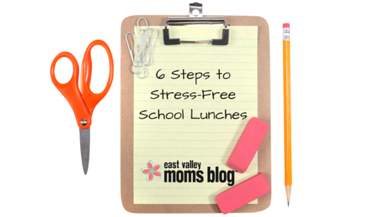 6 Steps to Stress-Free School Lunches | East Valley Moms Blog