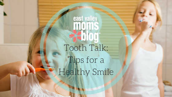 Tooth Talk-Tips for a Healthy Smile