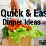 5 Quick & Easy Dinner Ideas