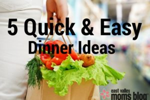 5 Quick & Easy Dinners