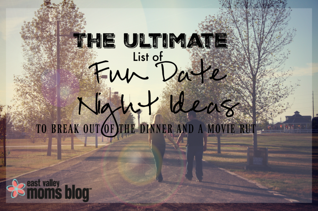 The ULTIMATE list of fun date night ideas - to break out of the dinner and a movie rut!