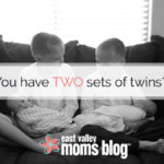 You Have TWO Sets of Twins?