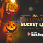 The Halloween Bucket List | East Valley Edition