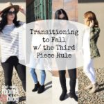 Transitioning to Fall w/ the Third Piece Rule