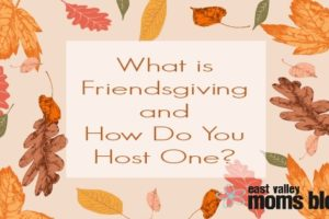 what-is-a-friendsgiving-and-how-do-you-host-one