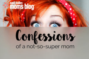 confessions-of-a-not-so-super-mom