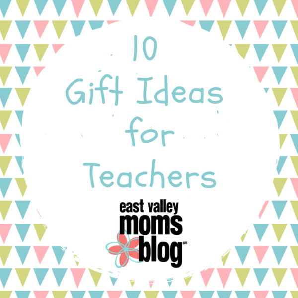 10 gift ideas for teachers