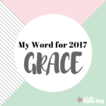 My word for 2017 – GRACE