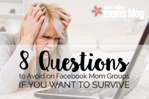 8 Questions to Avoid on Facebook Mom Groups