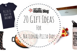 20 Gift Ideas for National Pizza Day | East Valley Moms Blog