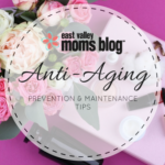 Anti-Aging Prevention and Maintenance Tips