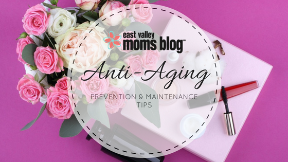 Anti-Aging Prevention & Maintenance Tips