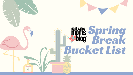 Arizona Spring Break Bucket List