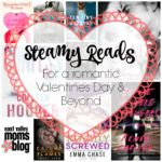 Steamy Reads for a Romantic Valentines Day