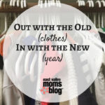 Out with the old | Cleaning out your closet