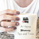 At Home Manicure: Tips and Tricks