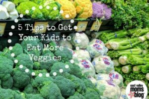 5 Tips To Get Your Kids to Eat More Veggies