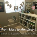 From Mess to Montessori: How to Revamp the Playroom