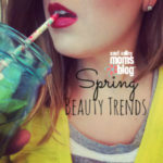Lovely with Lauren: The Prettiest Spring Beauty Trends