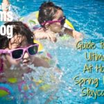 Guide to the Ultimate At Home Spring Break Staycation