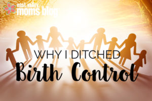why i ditched birth control copy